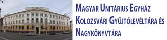 Magyar Unitárius Egyház Kolozsvári Gyűjtőlevéltára és Nagykönyvtára