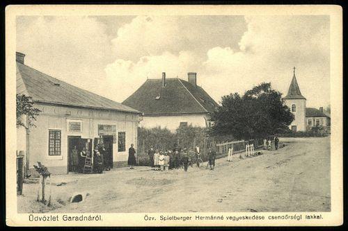 Garadna; Özv. spielberger Hermánné vegyeskereskedése csendőrségi lakkal