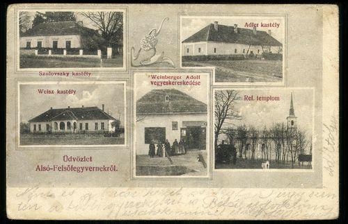Alsó-Felsőfegyvernek Szulovszky kastély. Weisz kastély. Weinberger Adolf vegyeskereskedése. Reformát...