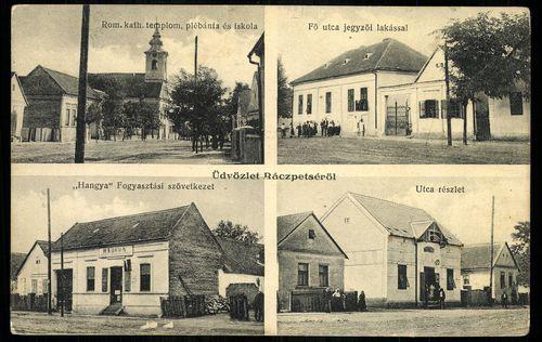 """Rácpetse; Római katolikus templom plébánia és iskola; Fő utca jegyzői lakással; """"Hangya"""" Fogyasztási..."""