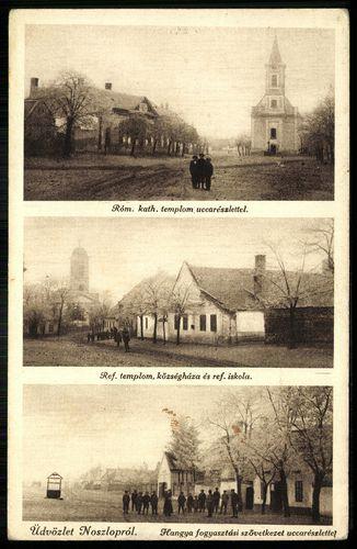Noszlop Római katolikus templom utcarészlettel. Református templom, községháza és református iskola....