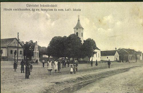 Üdvözlet Ivándárdáról; Hősök emlékszobra, ág. ev. templom és róm. kat. iskola