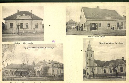 Üdvözlet Kastélydombóról; Sirtes-féle lakház; Kóhn Manó üzlete; Ifj. gróf Erdődy Rudolf kastélya; Re...