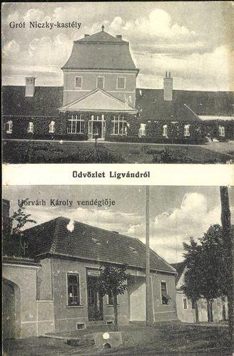 Üdvözlet Ligvándról. Gróf Niczky-kastély; Horváth Károly vendéglője