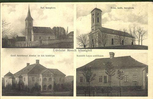 Üdvözlet Monok községből. Ref. templom; Róm. kat. templom; Gróf Széchenyi Aladár úr kis kastélya; Ko...
