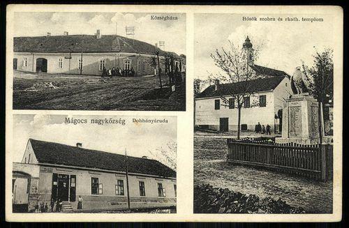 Mágocs nagyközség Községháza; Dohányáruda; Hősök szobra és római katolikus templom