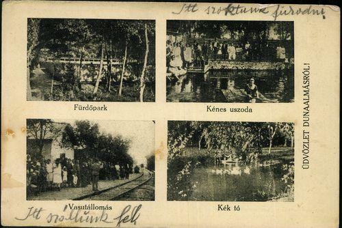 Üdvözlet Dunaalmásról! Fürdőpark; Kénes uszoda; Vasútállomás; Kék tó