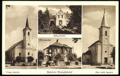 Uraiújfalu Evangélikus templom. Ajkay kastély. Köröorvos-lak. Római katolikus templom