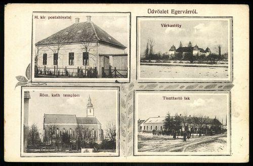 Egervár; Magyar királyi postahivatal. Római katolikus templom. Várkastély. Tiszttartó lak
